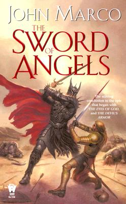 The Sword of Angels By Marco, John