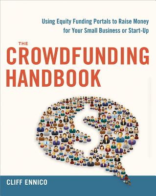 The Crowdfunding Handbook By Ennico, Cliff